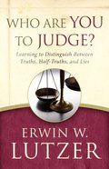 Who Are You to Judge? Paperback