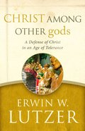 Christ Among Other Gods Paperback