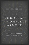 Daily Readings From the Christian in Complete Armour Paperback