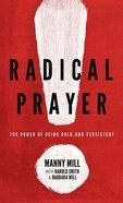 Radical Prayer Paperback
