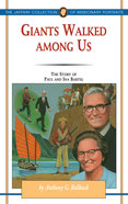 Giants Walked Among Us (#28 in Jaffray Collection Of Missionary Portraits Series) Paperback