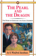 The Pearl and the Dragon (#17 in Jaffray Collection Of Missionary Portraits Series) Paperback