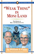 """Weak Thing"" in Moni Land (#02 in Jaffray Collection Of Missionary Portraits Series) Paperback"