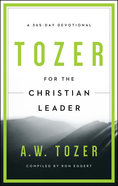 Tozer For the Christian Leader Paperback