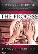 The Process of Love (Loving On Purpose Series)