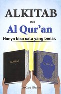Indonesian: The Bible Or the Koran Only One Can Be True Booklet