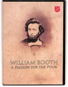 William Booth: A Passion For the Poor DVD