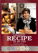 Lebanese Recipe of My Life Paperback