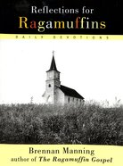 Reflections For Ragamuffins Paperback