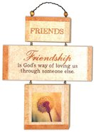 Cross Shaped Three Piece Mdf Wall Plaque: Friends, Friendship is Gods's Way (Crosswords) Plaque