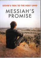 Messiah's Promise (Stevie's Trek 2 The Holy Lands Series) DVD