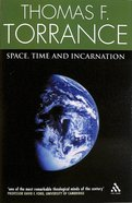 Space, Time and Incarnation Paperback
