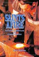 Saints Afire Paperback