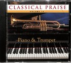 Piano & Trumpet (#16 in Classical Praise Series)