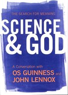 Search For Meaning Science and God