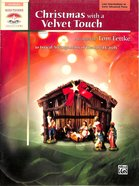 Christmas With a Velvet Touch: 10 Lyrical Arrangements of Treasured Carols (Music Book)