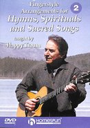 Fingerstyle Arrangements For Hymns, Spirituals and Sacred Songs DVD