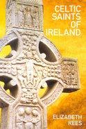 Celtic Saints of Ireland Paperback