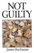 Not Guilty (Great Christian Classics Series)
