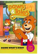 Doing What's Right - Biblical Wisdom For Kids (Paws & Tales Series)