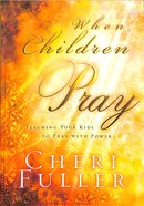 When Children Pray Paperback