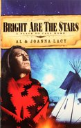 Bright Are the Stars (#02 in A Place To Call Home Series) Paperback