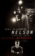 Reluctant Burglar (#01 in To Catch A Thief Series) Paperback