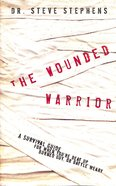 The Wounded Warrior Paperback
