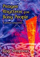 Prayer Rhythms For Busy People Paperback