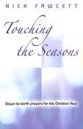 Touching the Seasons Paperback
