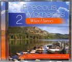 Precious Moments #02: When I Survey