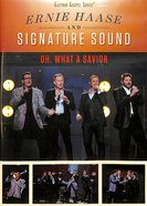 Oh, What a Savior (Gaither Gospel Series)