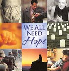 We All Need Hope