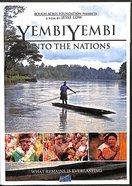 Yembi Yembi: Unto the Nations
