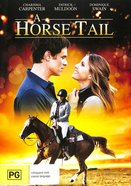A Horse Tail DVD