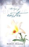 Believe: The Hope of Easter (NIV) (Believe (Zondervan) Series)