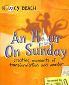 An Hour on Sunday Paperback