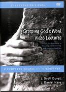 Grasping God's Word Video Lectures (Zondervan Academic Course DVD Study Series)