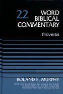 Proverbs (Word Biblical Commentary Series) Hardback