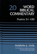 Psalms 51-100 (Word Biblical Commentary Series) Hardback