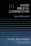 Ezra, Nehemiah (Word Biblical Commentary Series)