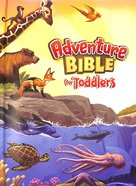 Adventure Bible For Toddlers Board Book