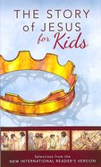 NIRV Story of Jesus For Kids
