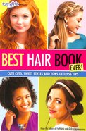Faithgirlz! Best Hair Book Ever! (Faithgirlz! Series) Paperback