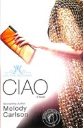 Ciao (New Edition) (#06 in On The Runway Series) Paperback