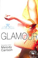 Glamour (New Edition) (#05 in On The Runway Series) Paperback