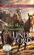 Big Sky Homecoming (Love Inspired Historical Series) eBook