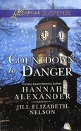 Countdown to Danger - Alive After New Year\New Year's Target (2in1 Love Inspired Suspence Series)