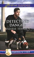 Detecting Danger (Love Inspired Suspense Series) eBook