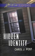 Hidden Identity (Love Inspired Suspense Series) eBook